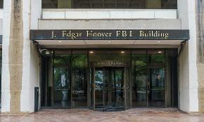 'They're Beefing Up': FBI Takes Expanded Role in 'Foreign Agent' Reviews