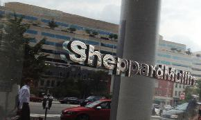 As Sheppard Mullin Breaks 2M PEP Leadership Discusses Firm Growth Shifting Staff Resources