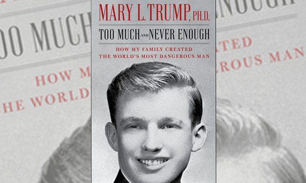"The cover of Mary Trump's ""Too Much and Never Enough: How My Family Created the World's Most Dangerous Man"