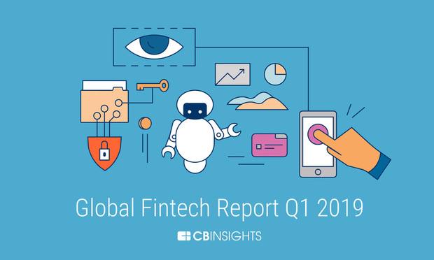 Global Fintech Report Q1 2019