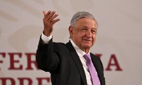 Treason Mexican President Attacks Lawyers for Representing Foreign Interests