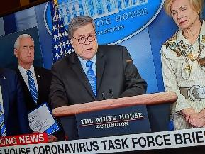 'You Will Be Hearing a Knock on Your Door': William Barr Warns Coronavirus Profiteers