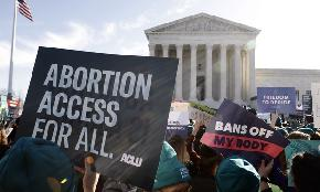 Division Over Roberts' Louisiana Abortion Opinion Flares Up in Lower Courts