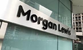 Morgan Lewis Partner Miller Heads to Greenberg Traurig
