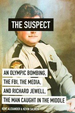 The Suspect. By Kent Alexander and Kevin Salwen.