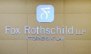 Fox Rothschild Ex Atty Say Harassment and Assault Claims Don't Hold Up in NY