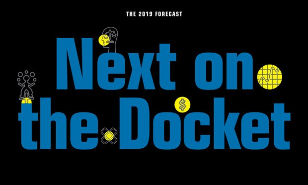 Next on the Docket: The American Lawyer's 2019 Forecast