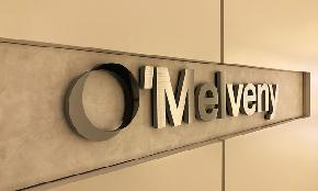 O'Melveny Expands Leadership Ranks Naming Another Vice Chair and Group Co Chairs