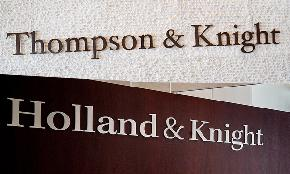 Holland & Knight Looks Like a Winner in Merger With Prime Texas Target