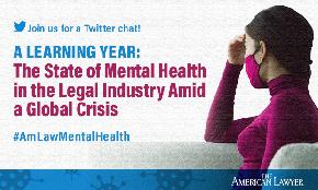 'Create a Culture that Empowers Others to Take Care of Themselves': A Recap of The American Lawyer's Mental Health Twitter Chat
