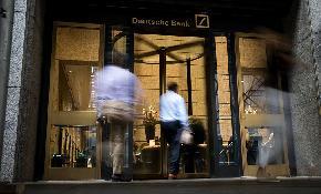 2nd Circuit Nixes Bids for Whistleblower Awards Stemming From 55M Deutsche Bank Settlement