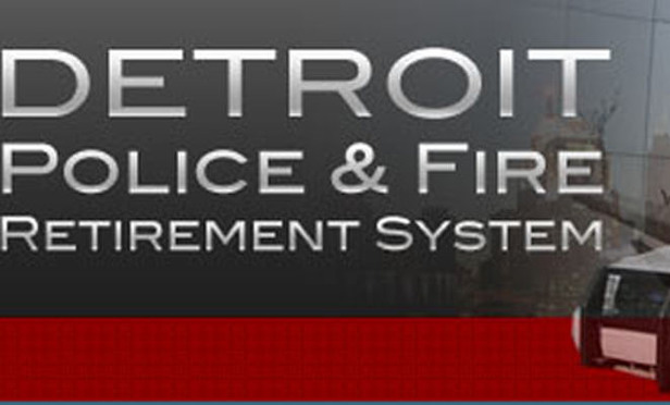The Detroit Police and Fire Retirement System.