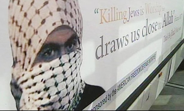 The ad reads: Killing Jews is Worship that draws us close to Allah. That's his Jihad. What's yours?