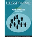 The American Lawyer - Litigation Supplement Fall 2012